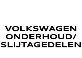 Volkswagen Onderhoud en slijtagedelen